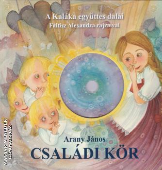 0aa3aba090 Családi kör - CD melléklettel-Arany János-Újdonság-Centrál Könyvek ...