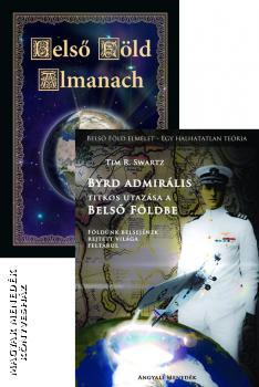 Belso Fold Almanach Es Byrd Admiralis Utazasa A Belso Foldbe