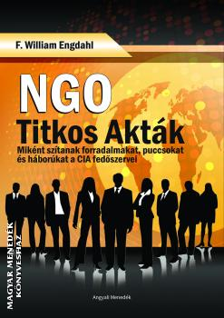 F. William Engdahl - NGO - Titkos akták
