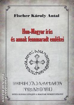 1dd61d3c30 Hun-Magyar írás és annak fennmaradt emlékei-Fischer Károly Antal ...