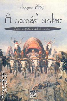 Jacques Attali - A nomád ember