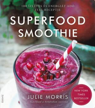 Julie Morris - Superfood smoothie