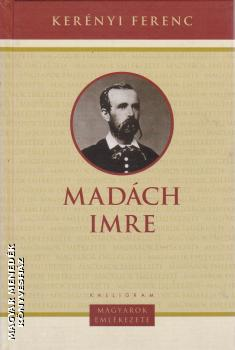 Kerényi Ferenc - Madách Imre