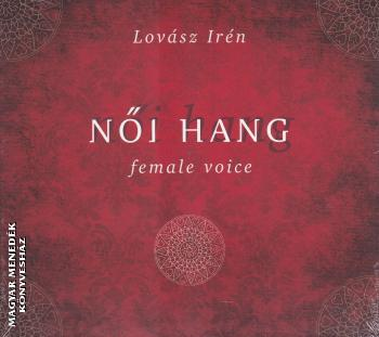 Lovász Irén - Női hang - female voice CD