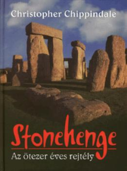 Chippindale, Christopher - Stonehenge