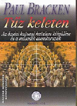 Paul Bracken - Tűz keleten
