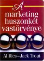 A marketing huszonkét vastörvénye - Al Ries Jack Trout