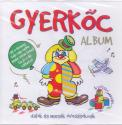 Gyerkőc album CD -