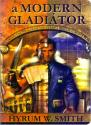 A modern gladiátor - Hyrum W. Smith