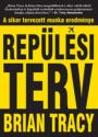 Rep�l�si terv - Brian Tracy
